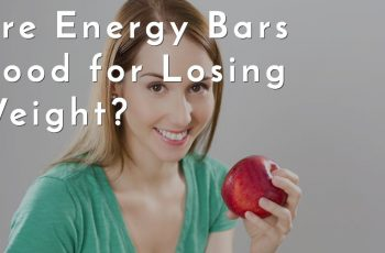Are Energy Bars Good for Losing Weight?